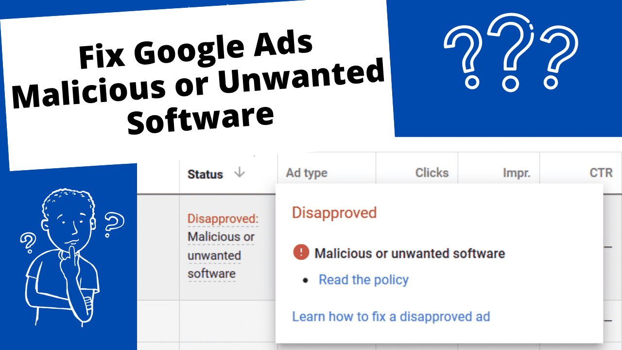 Fix Google Ads Malicious or Unwanted Software